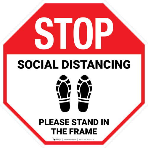 STOP Social Distancing Please Stand In The Frame Shoe Prints Stop