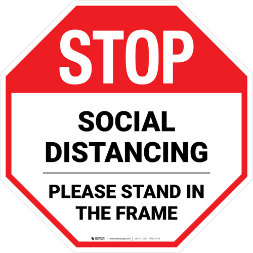 STOP Social Distancing Please Stand In The Frame Stop