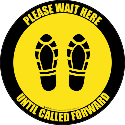 Please Wait Here Until Called Forward Shoe Prints Black Border Circular - Floor Sign