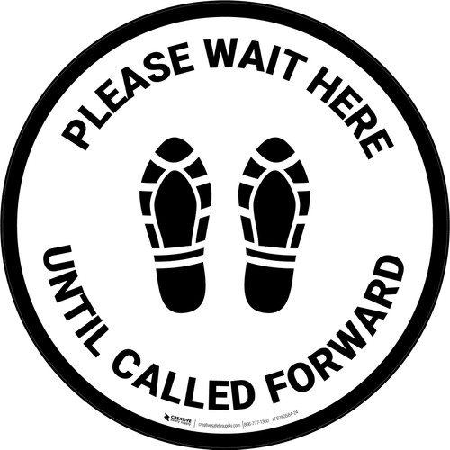 Please Wait Here Until Called Forward Shoe Prints Circular - Floor Sign