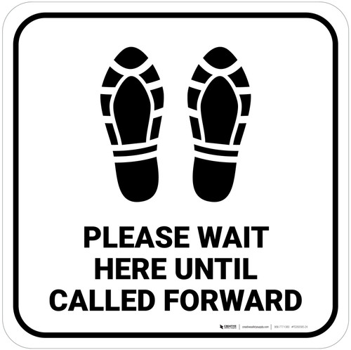 Please Wait Here Until Called Forward Shoe Prints Square - Floor Sign