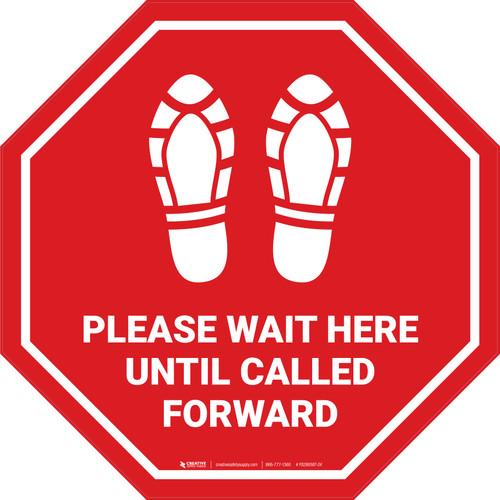 Please Wait Here Until Called Forward Shoe Prints Stop - Floor Sign