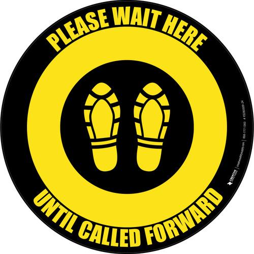 Please Wait Here Until Called Forward Shoe Prints Yellow Black Circular - Floor Sign
