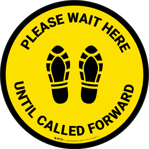 Please Wait Here Until Called Forward Shoe Prints Yellow Circular - Floor Sign