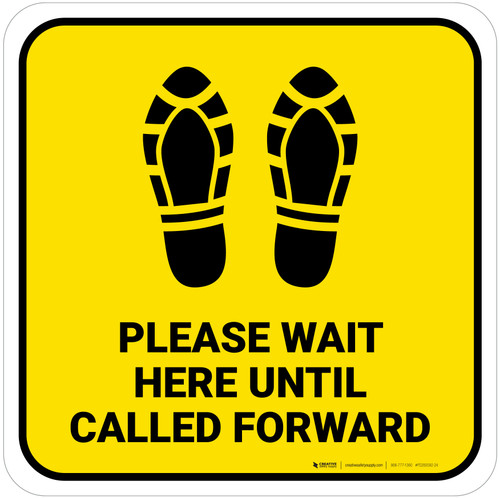 Please Wait Here Until Called Forward Shoe Prints Yellow Square - Floor Sign