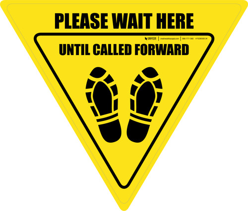 Please Wait Here Until Called Forward Shoe Prints Yield - Floor Sign