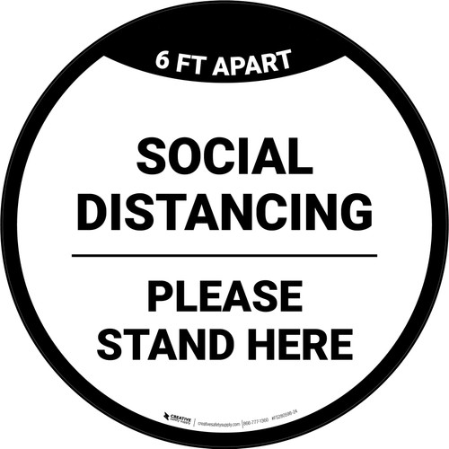 Social Distancing Please Stand Here 6 Ft Apart Circular - Floor Sign