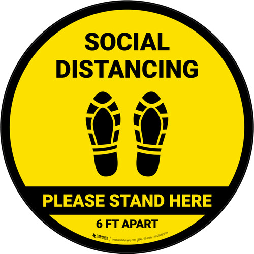 Social Distancing Please Stand Here 6 Ft Apart Shoe Prints Yellow Circular - Floor Sign