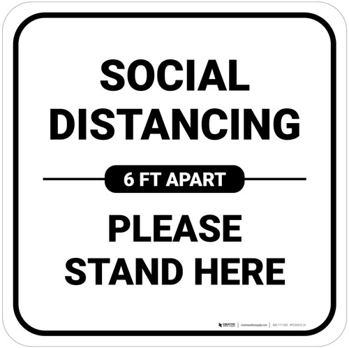 Social Distancing Please Stand Here 6 Ft Apart Square - Floor Sign