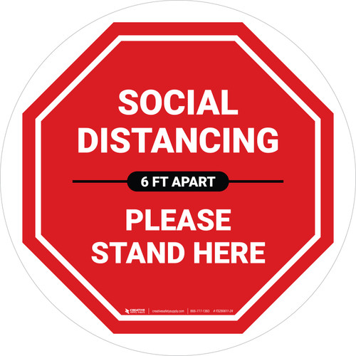 Social Distancing Please Stand Here 6 Ft Apart Stop Circular - Floor Sign