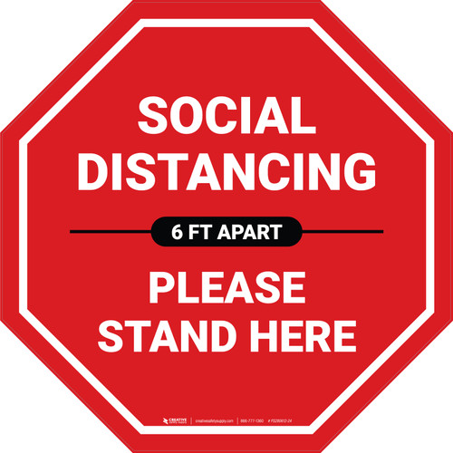 Social Distancing Please Stand Here 6 Ft Apart Stop - Floor Sign