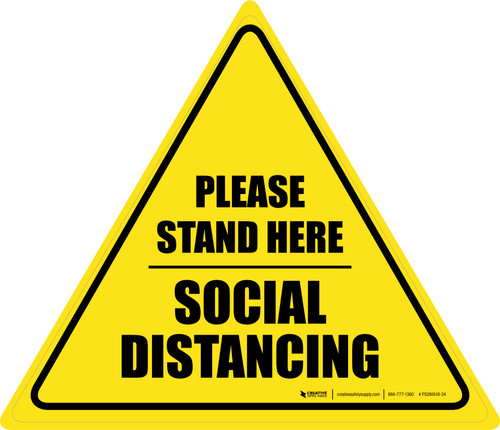 Social Distancing Please Stand Here Triangle - Floor Sign
