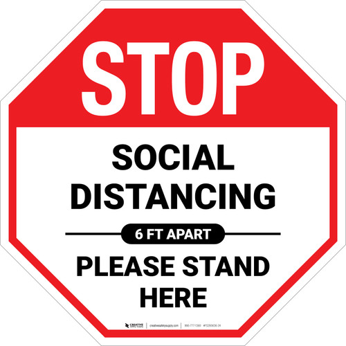 STOP: Social Distancing Please Stand Here 6 Ft Apart - Floor Sign
