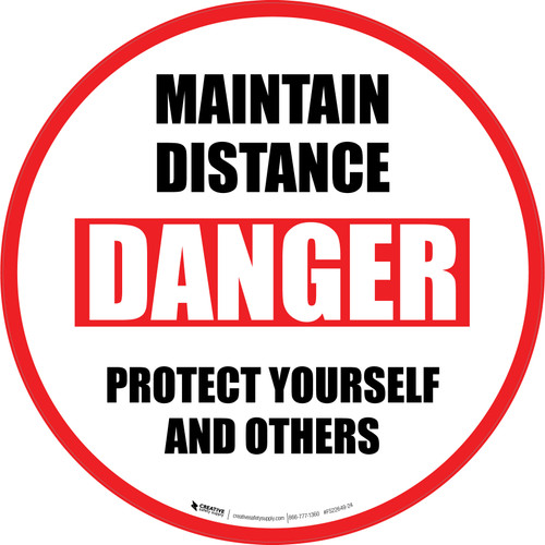 Maintain Distance Danger Protect Yourself And Others Circular - Floor Sign