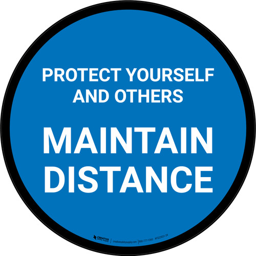 Protect Yourself And Others Maintain Distance Blue Circular - Floor Sign