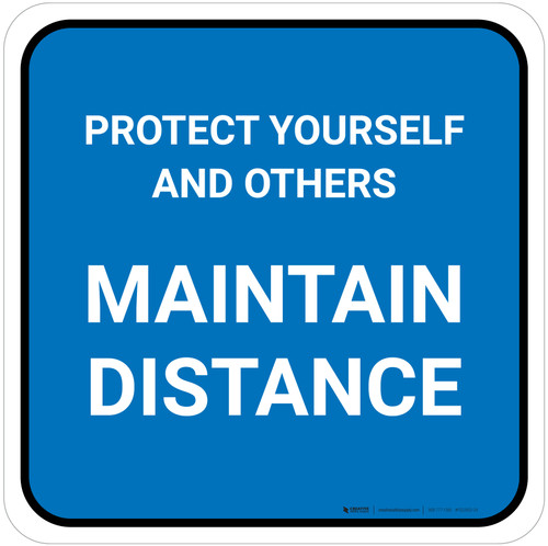 Protect Yourself And Others Maintain Distance Blue Square - Floor Sign