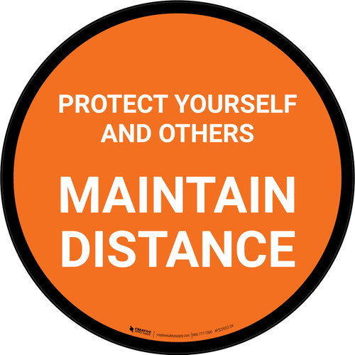 Protect Yourself And Others Maintain Distance Orange Circular - Floor Sign