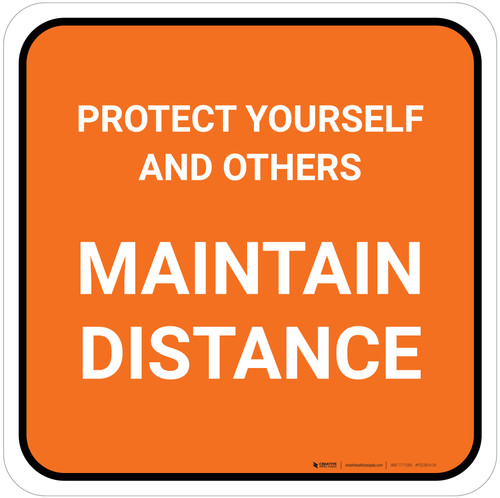 Protect Yourself And Others Maintain Distance Orange Square - Floor Sign