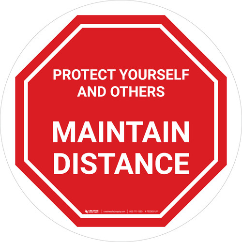 Protect Yourself And Others Maintain Distance Stop Circular - Floor Sign