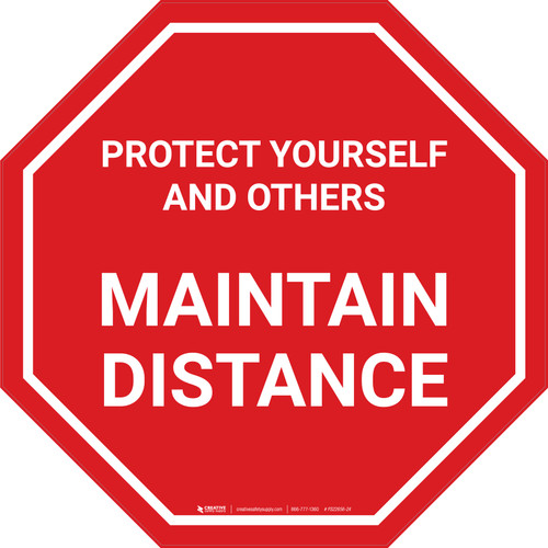 Protect Yourself And Others Maintain Distance Stop - Floor Sign