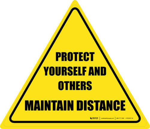 Protect Yourself And Others Maintain Distance Triangle - Floor Sign