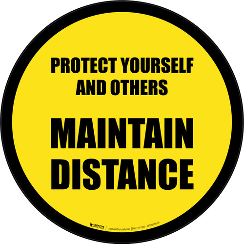 Protect Yourself And Others Maintain Distance Yellow Border Circular - Floor Sign