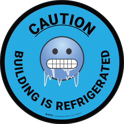 Caution Area is Kept Below Freezing with Emoji Blue Square - Floor Sign
