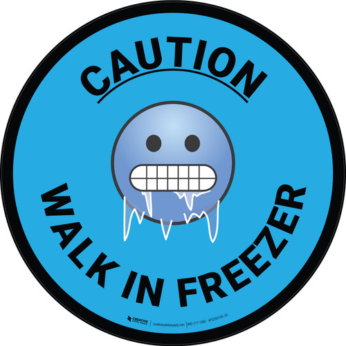 Caution Walk in Freezer with Emoji Light Blue Circular - Floor Sign