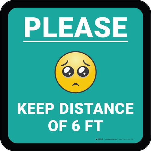 Please Keep Distance of 6 ft with Emoji Blue Square - Floor Sign