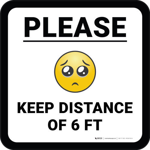 Please Keep Distance of 6 ft with Emoji Square - Floor Sign