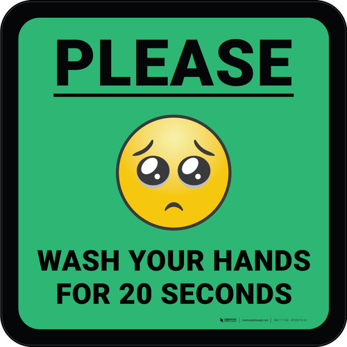 Please Wash Your Hands for 20 Seconds with Emoji Green Square - Floor Sign