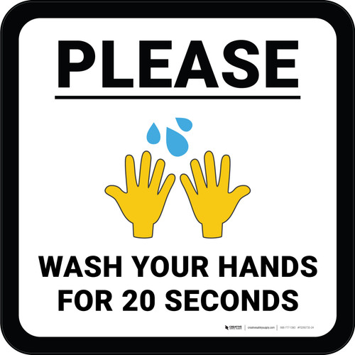 Please Wash Your Hands for 20 Seconds with Emoji Square - Floor Sign