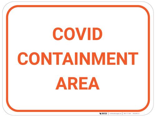 COVID Containment Area - Floor Sign