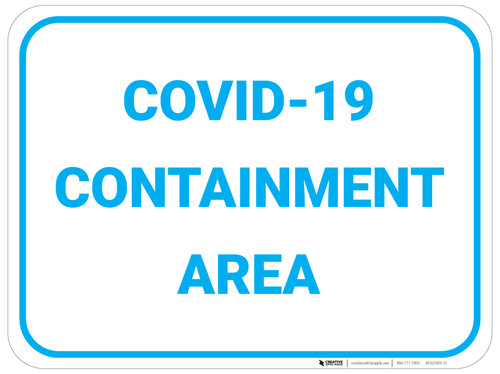COVID-19 Containment Area - Floor Sign