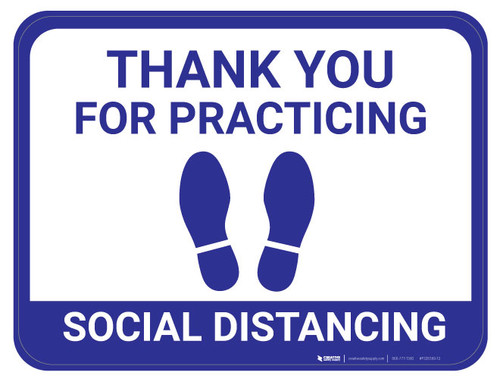 Thank You for Practicing Social Dist - Feet - Blue  - Floor Sign