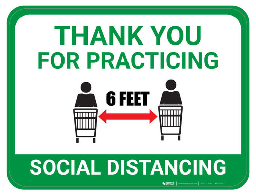 Thank You for Practicing Social Dist - Carts Apart - Green  - Floor Sign