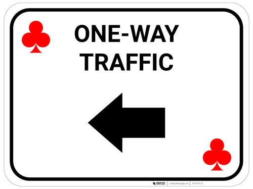 One Way Traffic Left Arrow Red Clubs - Rectangle Casino - Floor Sign