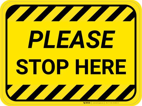 Please Stop Here Hazard Stripes Rectangle - Floor Sign