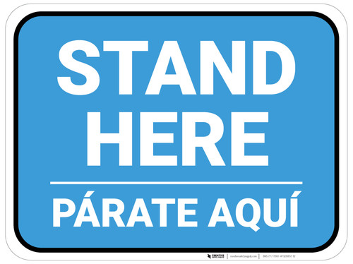 Stand Here Parate Aqui Bilingual Blue Rectangle - Floor Sign