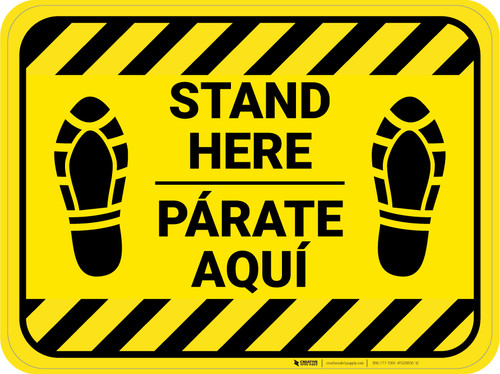 Stand Here Parate Aqui Shoe Prints Bilingual Hazard Stripes Rectangle - Floor Sign