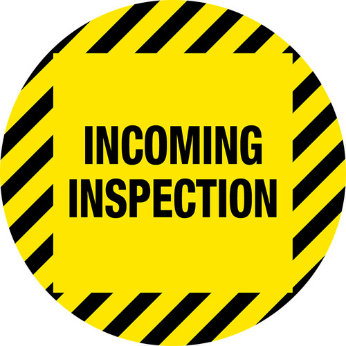Incoming Inspection Sign