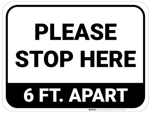 Please Stop Here 6 Ft Apart Rectangle - Floor Sign