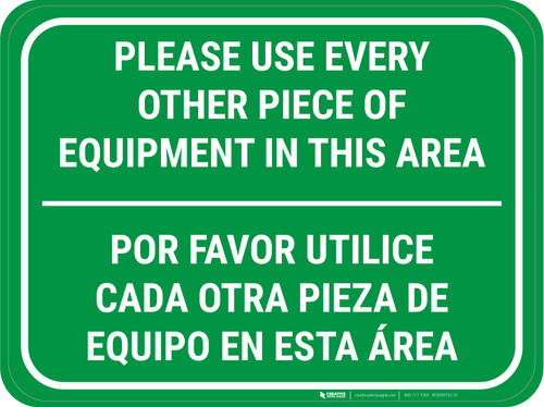 Use Every Other Piece Of Equipment In This Area Bilingual Green - Rectangular - Floor Sign