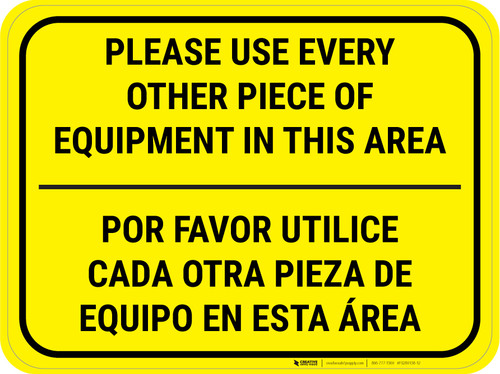 Use Every Other Piece Of Equipment In This Area Bilingual Yellow - Rectangular - Floor Sign