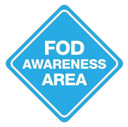 FOD Awareness Area Sign