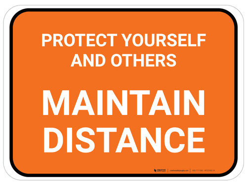 Protect Yourself And Others Maintain Distance Orange Rectangle - Floor Sign