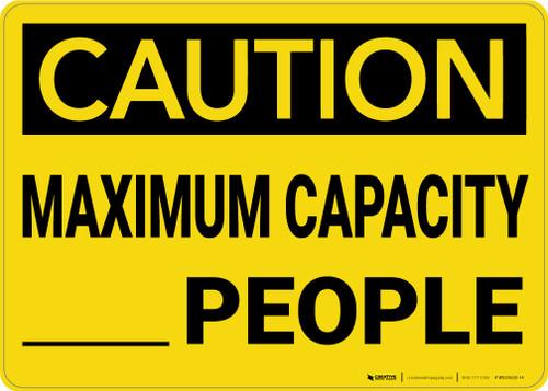Caution: Maximum Capacity People - Wall Sign