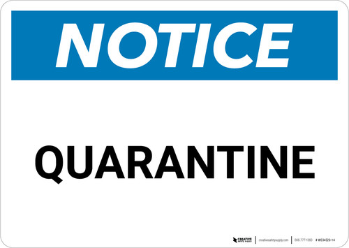 Notice: Quarantine - Wall Sign