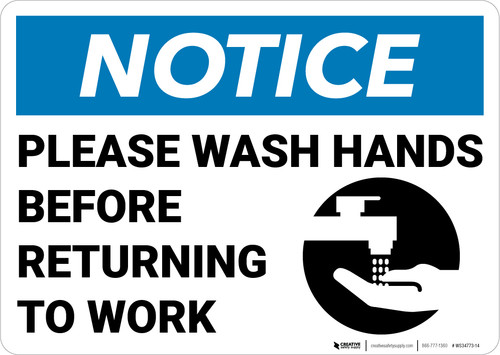 Notice: Please Wash Hands Before Returning To Work Handwashing Icon Landscape - Wall Sign