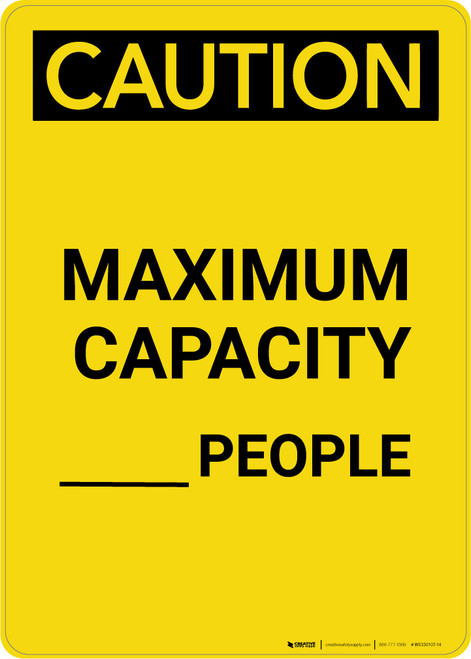 Caution: Maximum Capacity People - Portrait Wall Sign